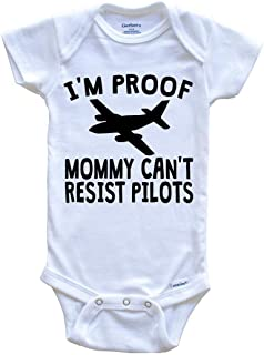 I'm Proof Mommy Can't Resist Pilots Onesie - Funny Baby Bodysuit