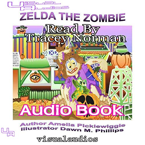 Zelda the Zombie     Halloween Town, Volume 4              By:                                                                                                                                 Amelia Picklewiggle                               Narrated by:                                                                                                                                 Tracey Norman                      Length: 4 mins     Not rated yet     Overall 0.0