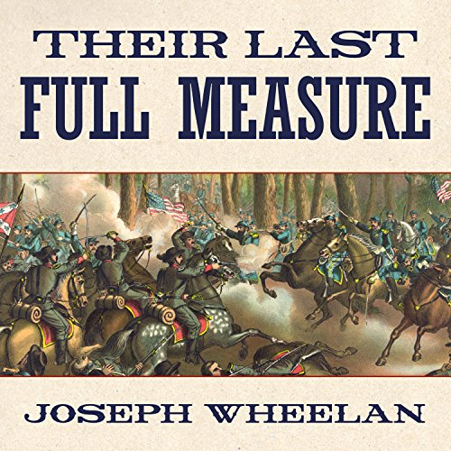 Their Last Full Measure audiobook cover art