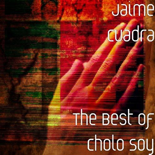 Cholo Soy (feat. Luis Abanto Morales)