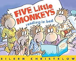 Five Little Monkeys Reading in Bed (A Five Little Monkeys Story ...