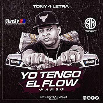 Yo Tengo el Flow (Mambo)
