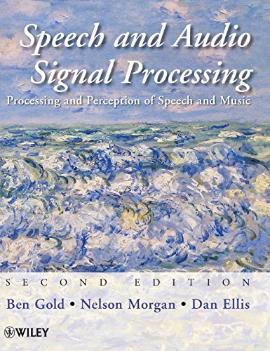Compare Textbook Prices for Speech and Audio Signal Processing: Processing and Perception of Speech and Music 2 Edition ISBN 9780470195369 by Gold, Ben,Morgan, Nelson,Ellis, Dan