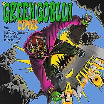 Green Goblin Cypher (feat. Bully Da Ba$tard, Don Malik, DJ Tiz)