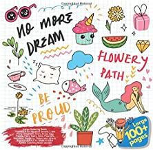 Large Coloring Book Flowery Path No More Dream, Little Pony, Elephant, Teen, Food, Egg, Panda, Fairy Tales, Bird, Peacock, Reindeer, Penguin, Tattoo ... Flowery Path No More Dream and others Doodle)
