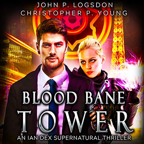 Blood Bane Tower     An Ian Dex Supernatural Thriller, Book 3 (Las Vegas Paranormal Police Department)              By:                                                                                                                                 John P. Logsdon,                                                                                        Christopher P. Young                               Narrated by:                                                                                                                                 John P. Logsdon                      Length: 5 hrs and 35 mins     Not rated yet     Overall 0.0