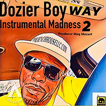 Instrumental Madness 2