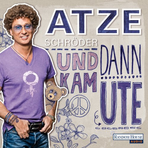 Und dann kam Ute                   By:                                                                                                                                 Atze Schröder,                                                                                        Till Hoheneder                               Narrated by:                                                                                                                                 Atze Schröder                      Length: 6 hrs and 26 mins     2 ratings     Overall 5.0