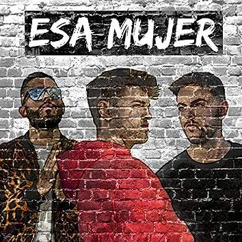 Esa Mujer (feat. David González & GVGX)