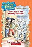 The Case of the Mummy Mystery (Jigsaw Jones Mystery)