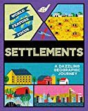 Settlements (World Feature Focus)