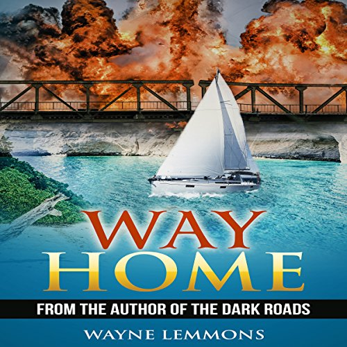 Way Home                   By:                                                                                                                                 Wayne Lemmons                               Narrated by:                                                                                                                                 Danny Hughes                      Length: 9 hrs and 19 mins     1 rating     Overall 5.0