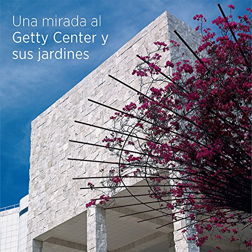 Seeing the Getty Center and Gardens - Spanish Edition [Idioma Inglés] (BIBLIOTHECA PAEDIATRICA REF KARGER)