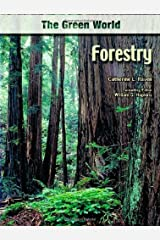 Forestry (The Green World) Kindle Edition