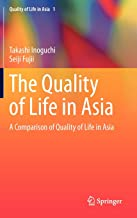 The Quality of Life in Asia: A Comparison of Quality of Life in Asia (Quality of Life in Asia (1))