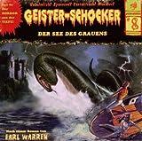 Geister-Schocker – Folge 08: Der See des Grauens