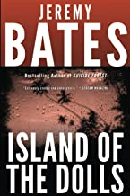 Island of the Dolls (World's Scariest Places)