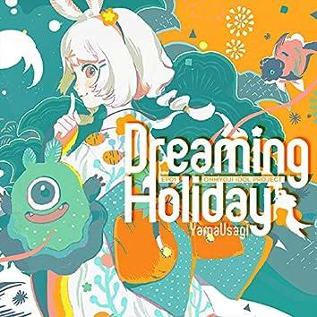 Dreaming Holiday