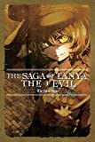The Saga of Tanya the Evil, Vol. 3 (light novel): The Finest Hour;The Saga of Tanya the Evil
