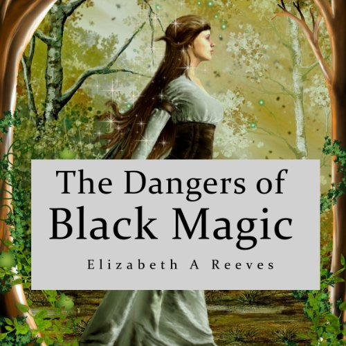 The Dangers of Black Magic audiobook cover art