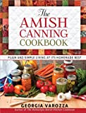Best Canning Books - The Amish Canning Cookbook: Plain and Simple Living Review