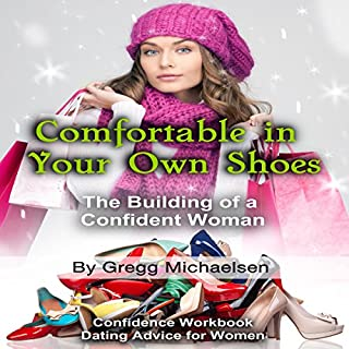 Comfortable in Your Own Shoes: The Building of a Confident Woman audiobook cover art