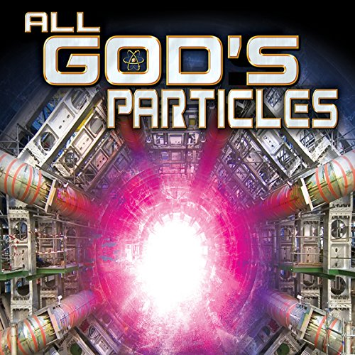 All God's Particles audiobook cover art