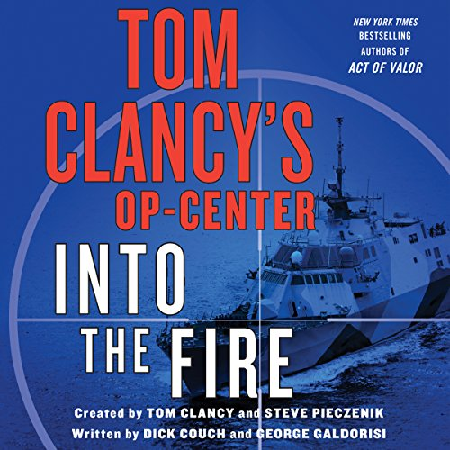 Tom Clancy's Op-Center: Into the Fire audiobook cover art
