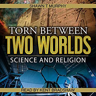 Torn Between Two Worlds, Volume 1: Science and Religion cover art