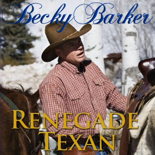 Renegade Texan audiobook cover art