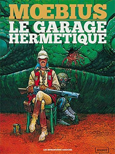 Le garage hermetique 30x40 (HUMANO.SCIE.FIC)