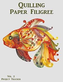 Quilling Paper Filigree Vol. 2 Project Tracker: 8.5