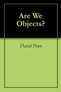 Are We Objects? (English Edition)