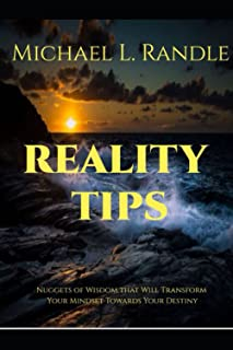 Reality Tips: Nuggets of Wisdom That Will Transform Your Mindset Toward Your Destiny (Faith Builders' Wisdom Series)