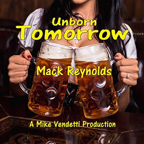 Unborn Tomorrow audiobook cover art