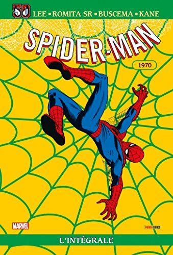 SPIDER-MAN INTEGRALE T08 1970 ED 50 ANS