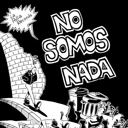 No Somos Nada [Vinilo]