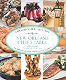 New Orleans Chef's Table: Extraordinary Recipes From The French Quarter To The Garden District Hardcover – January 15, 2013 by Lorin Gaudin (Author), Romney Caruso (Photographer)