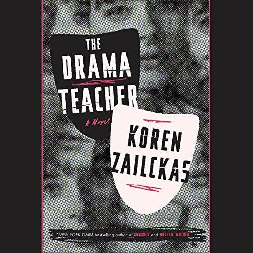 The Drama Teacher                   De :                                                                                                                                 Koren Zailckas                               Lu par :                                                                                                                                 Elizabeth Knowelden                      Durée : 12 h et 20 min     Pas de notations     Global 0,0