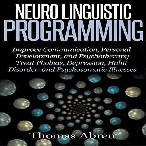 Neuro Linguistic Programming audiobook cover art