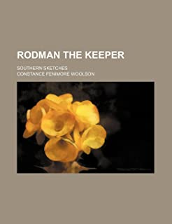 Rodman the Keeper; Southern Sketches