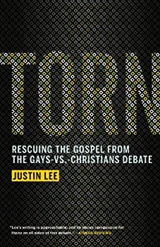Torn  Rescuing the Gospel from the Gays-vs.-Christians Debate