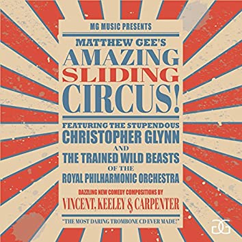 Matthew Gee's Amazing Sliding Circus
