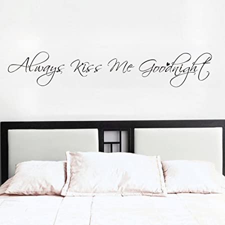 Mural Wall Decal For Home Bedroom Living Room Always Kiss Me Goodnight Quote 277