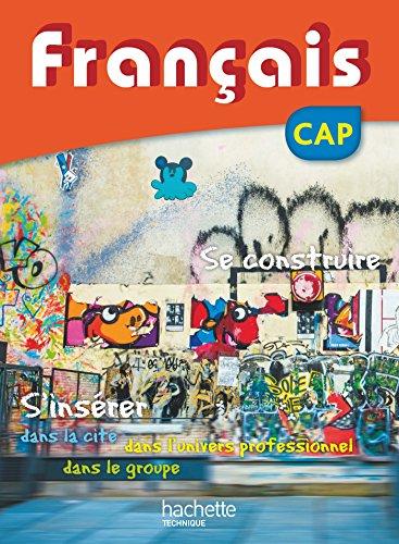 FRANCAIS CAP - Livre élève - Ed. 2016 (Français CAP (Manuels))