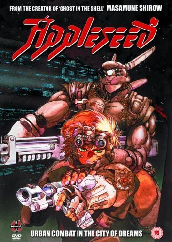 Appleseed: Urban Combat in the City of Dreams [DVD]