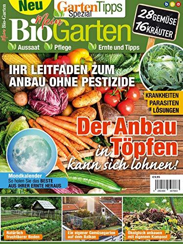 GartenTipps Spezial: Mein Bio-Garten: Aussaat, Pflege, Ernte und Tipps