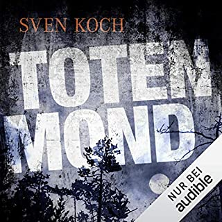 Totenmond                   Autor:                                                                                                                                 Sven Koch                               Sprecher:                                                                                                                                 Reinhard Scheunemann                      Spieldauer: 12 Std. und 55 Min.     97 Bewertungen     Gesamt 4,4