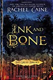 Ink and Bone (The Great Library, Band 1) - Rachel Caine