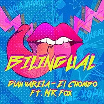 Bilingual (feat. El Chombo & Mr. Fox)